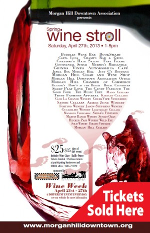 Stop by our store to Buy Tickets for the Morgan Hill Wine Stroll